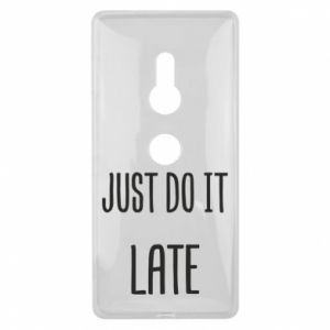 """Etui na Sony Xperia XZ2 Nadruk z napisem """"Just do it later"""""""