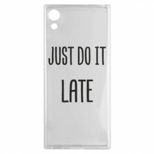 "Etui na Sony Xperia XA1 Nadruk z napisem ""Just do it later"""