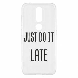 """Etui na Nokia 4.2 Nadruk z napisem """"Just do it later"""""""
