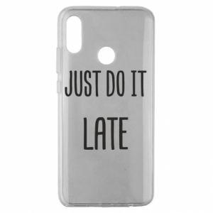 "Etui na Huawei Honor 10 Lite Nadruk z napisem ""Just do it later"""