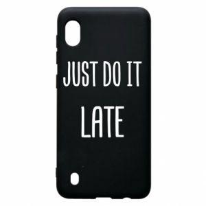 """Etui na Samsung A10 Nadruk z napisem """"Just do it later"""""""