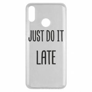 "Etui na Huawei Y9 2019 Nadruk z napisem ""Just do it later"""