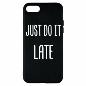 """Etui na iPhone 7 Nadruk z napisem """"Just do it later"""""""