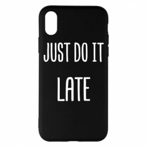 "Etui na iPhone X/Xs Nadruk z napisem ""Just do it later"""