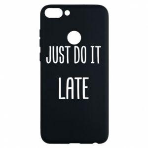 "Etui na Huawei P Smart Nadruk z napisem ""Just do it later"""
