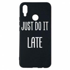 "Etui na Huawei P Smart Plus Nadruk z napisem ""Just do it later"""