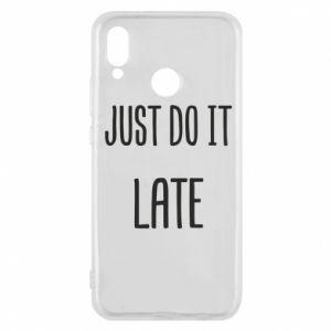 "Etui na Huawei P20 Lite Nadruk z napisem ""Just do it later"""