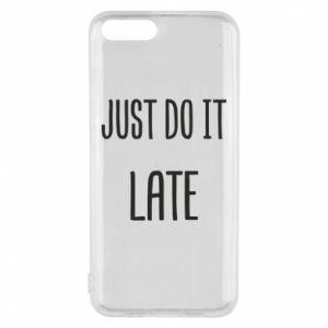 "Etui na Xiaomi Mi6 Nadruk z napisem ""Just do it later"""