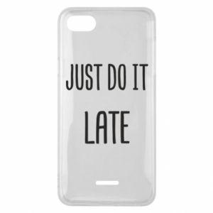 "Etui na Xiaomi Redmi 6A Nadruk z napisem ""Just do it later"""