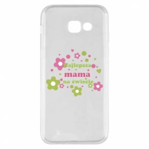 Phone case for Samsung A5 2017 The best mom in the world