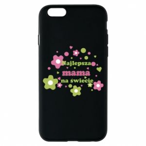 Phone case for iPhone 6/6S The best mom in the world