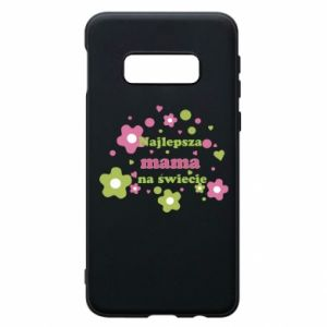 Phone case for Samsung S10e The best mom in the world