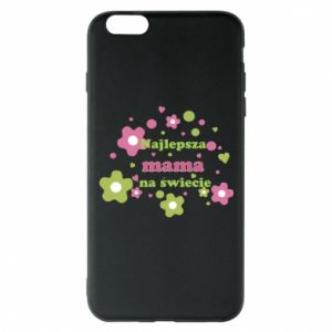 Phone case for iPhone 6 Plus/6S Plus The best mom in the world