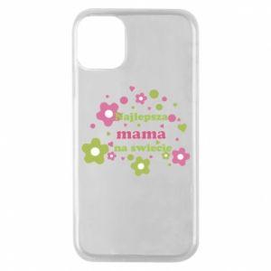 Etui na iPhone 11 Pro Najlepsza mama na świecie