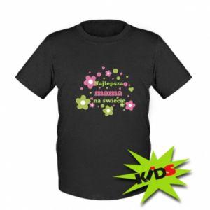 Dziecięcy T-shirt Najlepsza mama na świecie