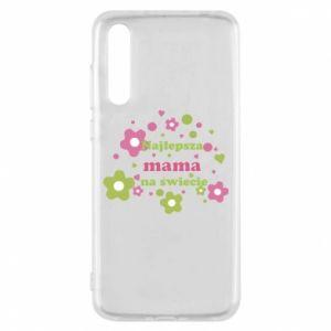 Etui na Huawei P20 Pro Najlepsza mama na świecie