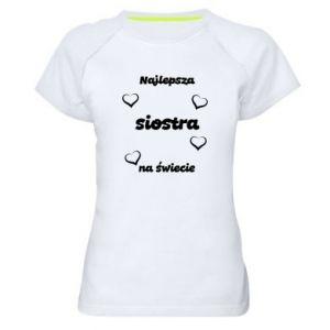 Damska koszulka sportowa Najlepsza siostra na świecie