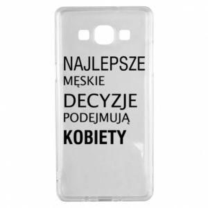 Etui na Samsung A5 2015 Najlepsze męskie decyzje...