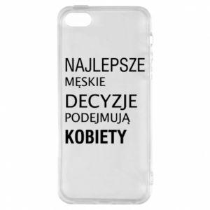 Phone case for iPhone 5/5S/SE The best men's decisions... - PrintSalon