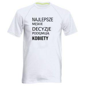 Men's sports t-shirt The best men's decisions... - PrintSalon