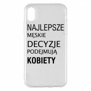 Phone case for iPhone X/Xs The best men's decisions... - PrintSalon