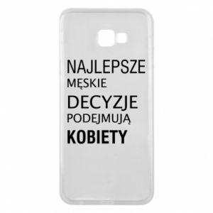 Phone case for Samsung J4 Plus 2018 The best men's decisions... - PrintSalon
