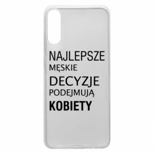 Phone case for Samsung A70 The best men's decisions... - PrintSalon