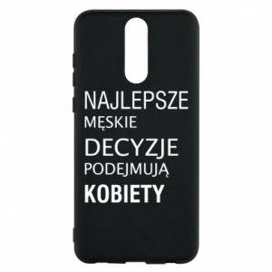 Phone case for Huawei Mate 10 Lite The best men's decisions... - PrintSalon