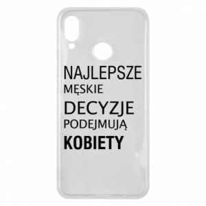 Phone case for Huawei P Smart Plus The best men's decisions... - PrintSalon