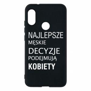 Phone case for Mi A2 Lite The best men's decisions... - PrintSalon