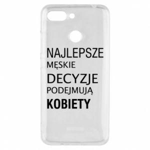 Phone case for Xiaomi Redmi 6 The best men's decisions... - PrintSalon