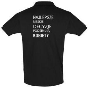 Men's Polo shirt The best men's decisions... - PrintSalon
