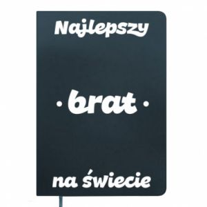 Notepad The best brother in the world