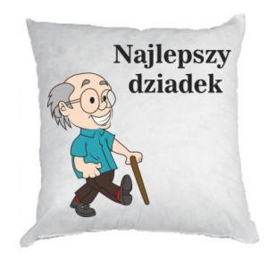 Poduszka Najlepszy dziadek - PrintSalon