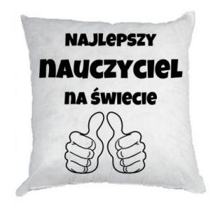 Pillow The best teacher in the world