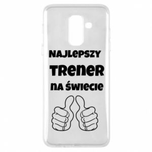 Phone case for Samsung A6+ 2018 The best trainer in the world