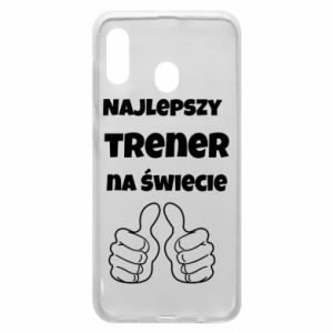 Phone case for Samsung A20 The best trainer in the world