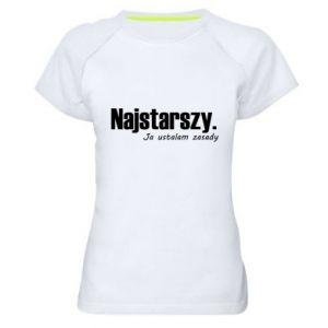 Damska koszulka sportowa Najstarszy. Ja ustalam zasady