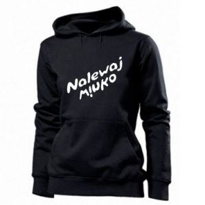 Women's hoodies Pour the wine