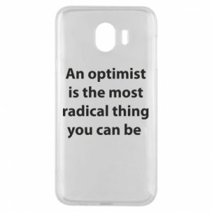 Samsung J4 Case Inscription: An optimist