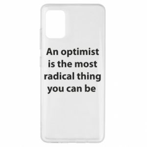 Samsung A51 Case Inscription: An optimist