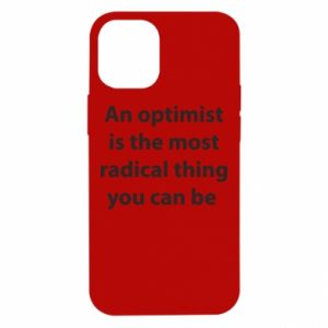 iPhone 12 Mini Case Inscription: An optimist