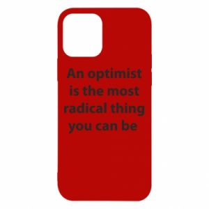 iPhone 12/12 Pro Case Inscription: An optimist