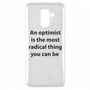Phone case for Samsung A6+ 2018 Inscription: An optimist