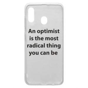 Samsung A20 Case Inscription: An optimist