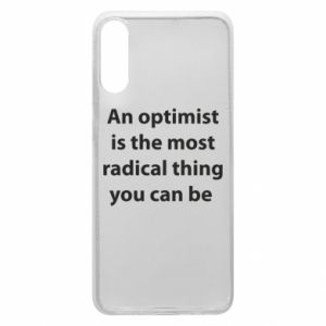 Samsung A70 Case Inscription: An optimist