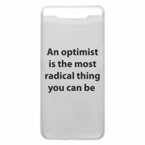 Samsung A80 Case Inscription: An optimist
