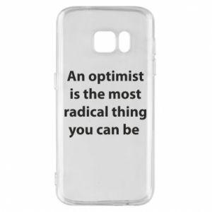 Etui na Samsung S7 Napis: An optimist