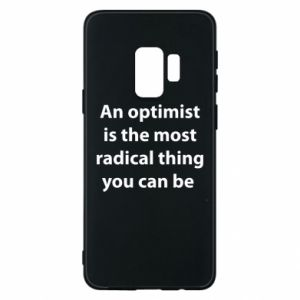 Samsung S9 Case Inscription: An optimist