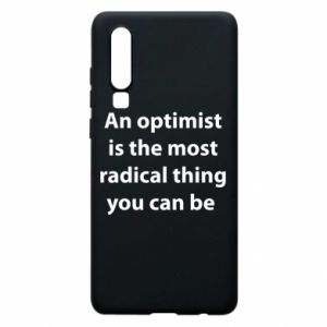 Etui na Huawei P30 Napis: An optimist